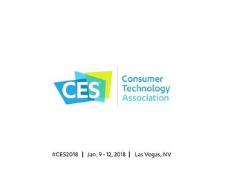 CES 2018究竟看什么?一篇文章告诉你